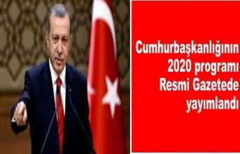 Cumhurbaşkanlığının 2020 programı Resmi Gazetede yayımlandı