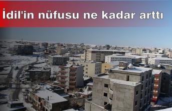 İdil'in nüfusu ne kadar arttı