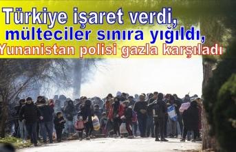 Türkiye işaret verdi, mülteciler sınıra yığıldı, Yunanistan polisi gazla karşıladı