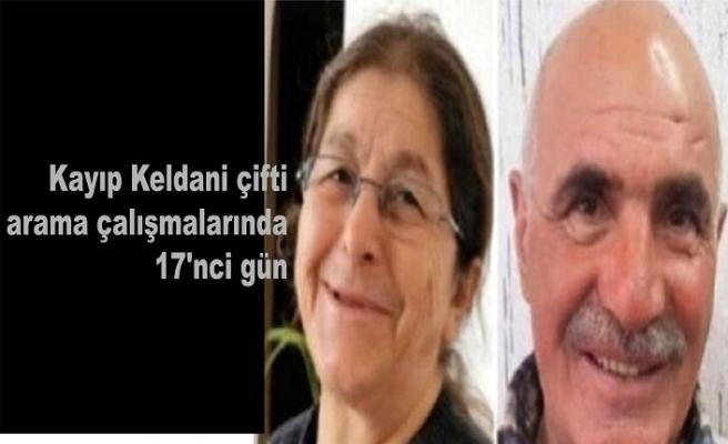 Kayıp Keldani çifti arama çalışmalarında 17'nci gün