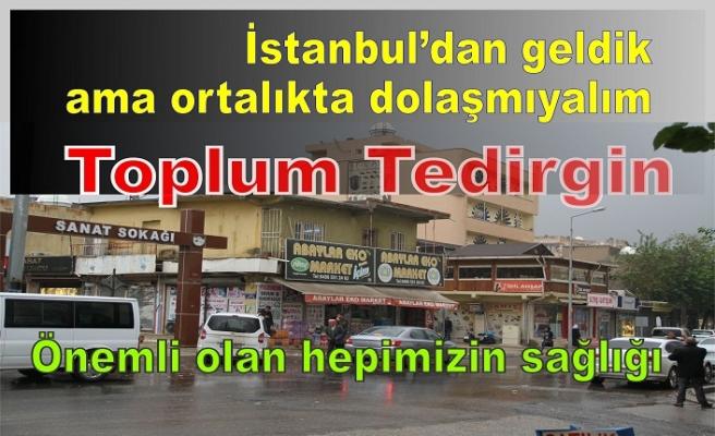 İstanbul'dan Gelenler toplumu tedirgin ediyor