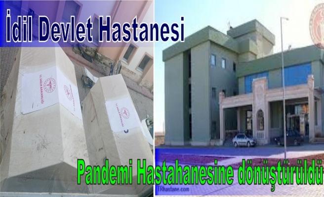 İdil Devlet Hastanesi, Pandemi hastanesine dönüştürüldü.