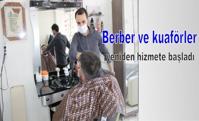 Berber ve kuaförler yeniden hizmete başladı
