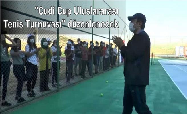 """""""Cudi Cup Uluslararası Tenis Turnuvası"""" düzenlenecek"""
