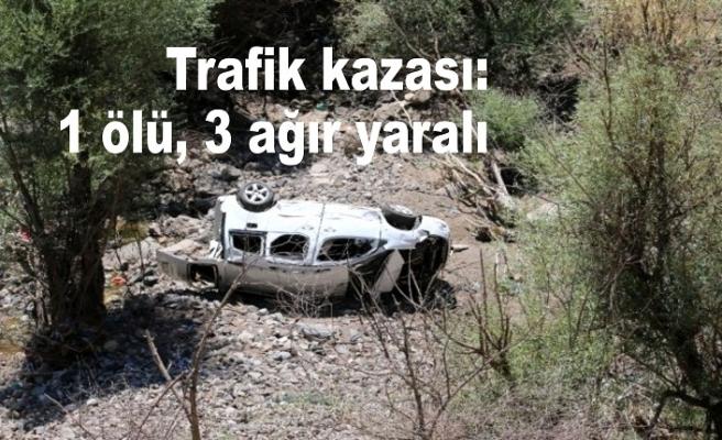 Trafik kazası: 1 ölü, 3 ağır yaralı