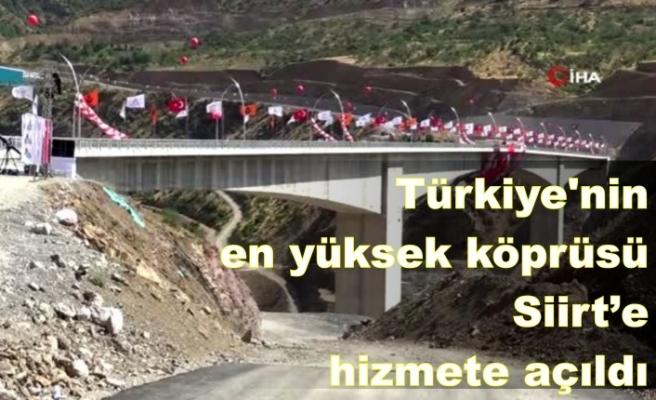 Türkiye'nin en yüksek köprüsü Siirt'te hizmete açıldı