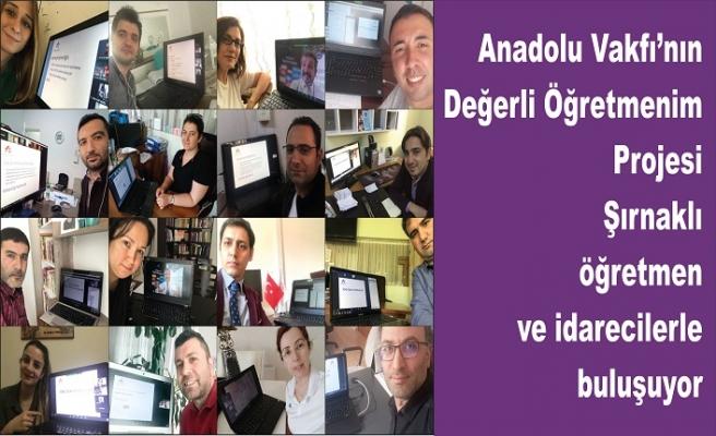 Anadolu Vakfı'nınDeğerli Öğretmenim Projesi