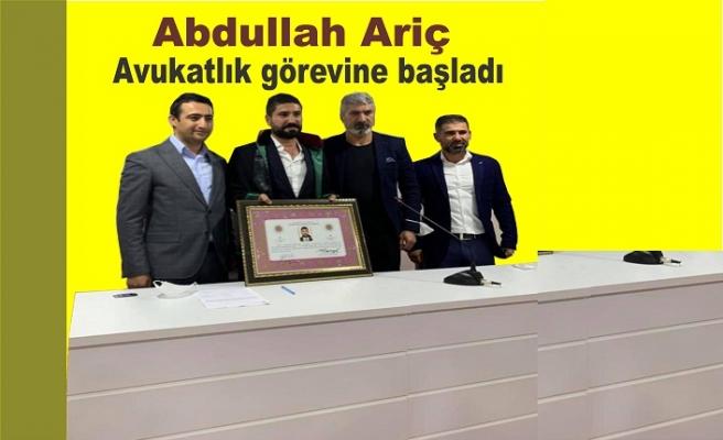 Abdullah Ariç Avukatlık mesleğine başladı
