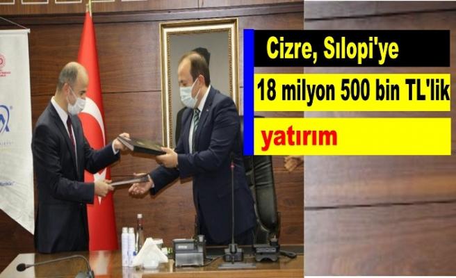 Cizre, Sılopi'ye 18 milyon 500 bin TL'lik yatırım