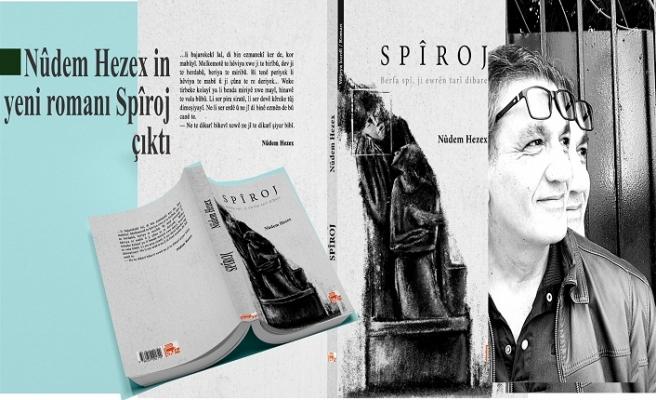 Nûdem Hezex in  Spiroj romanı çıktı