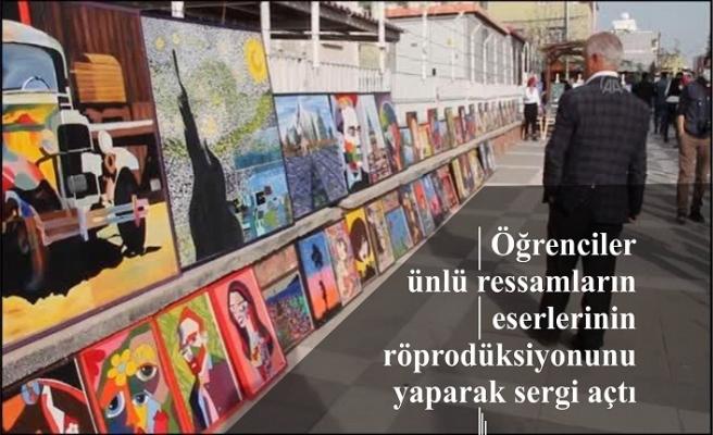 Öğrenciler ünlü ressamların eserlerinin röprodüksiyonunu yaparak sergi açtı