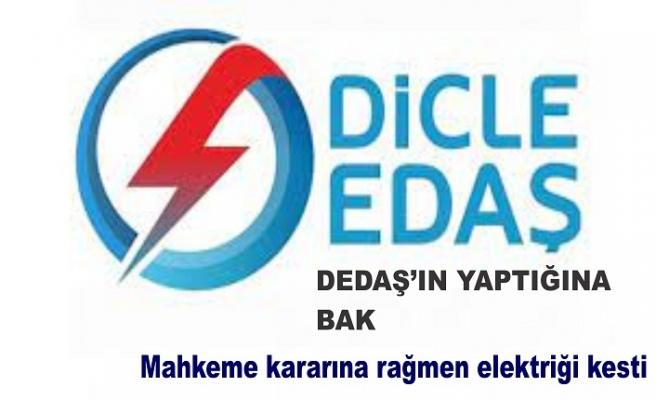 DEDAŞ'IN Yaptığına bak mahkeme kararına rağmen elektiriği kesti