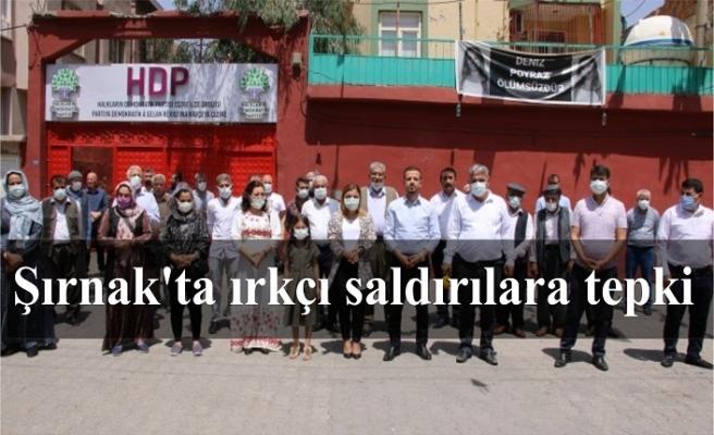Irkçı saldırı Şırnak'ta protesto edildi