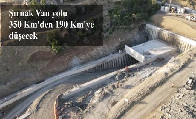 Şırnak Van yolu 350 Km'den 190 Km'ye düşecek