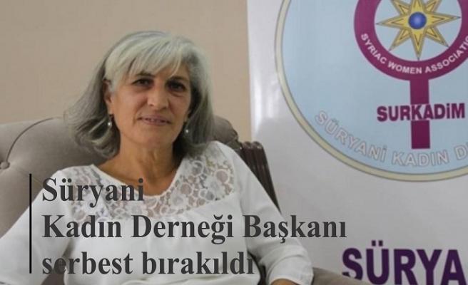 Süryani Kadın Derneği Başkanı serbest bırakıldı