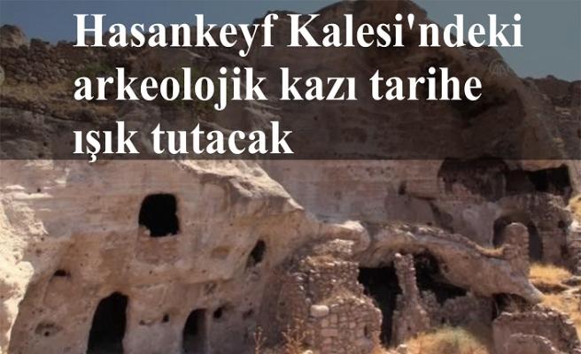 Hasankeyf Kalesi'ndeki arkeolojik kazı tarihe ışık tutacak
