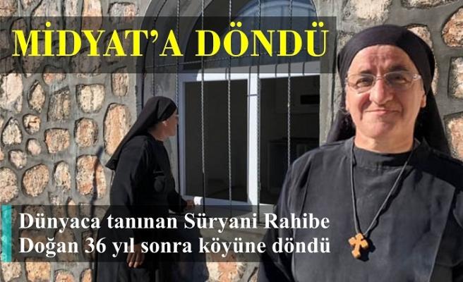 Dünyaca tanınan Süryani Rahibe Doğan 36 yıl sonra köyüne döndü