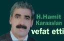H.Hamit Karaaslan hayatını Kaybetti