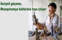 Suriyeli göçmen, Mezopotamya kültürünü taşa...