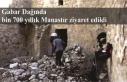 Gabar Dağında bin 700 yıllık Manastır ziyaret...