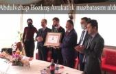Abdulvehap Bozkuş Avukatlık mazbatasını aldı