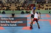Türkiye Ferdi Kick Boks Şampiyonası, Şırnak'ta başladı