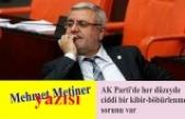 """""""AK Parti'de her düzeyde ciddi bir kibir-böbürlenme sorunu var"""