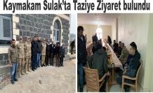 Kaymakam'dan Sulak'a taziye ziyareti
