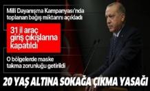 Başkan Erdoğan koronavirüsle mücadelede yeni tedbirleri duyurdu.