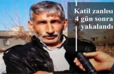 Katil zanlısı 4 gün sonra yakalandı