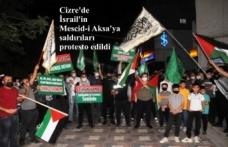 Cizre'de İsrail'in Mescid-i Aksa'ya saldırıları protesto edildi