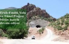 Eruh-Fındık Yolu ve Tünel Projesi bütün hızıyla devam ediyor