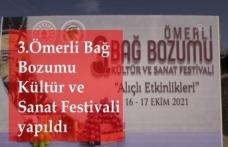 3.Ömerli Bağ Bozumu Kültür ve Sanat Festivali yapıldı