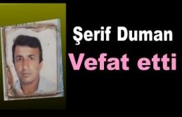Esnaflık yapan Şerif Duman vefat etti