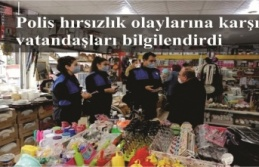 Polis hırsızlık olaylarına karşı vatandaşları...