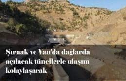 Şırnak ve Van Karayolu Dağları 12 tünelle aşacak