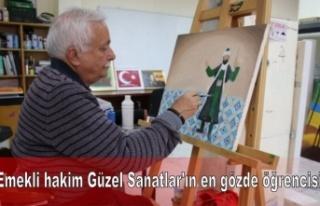 Emekli hakim Güzel Sanatlar'ın en gözde öğrencisi