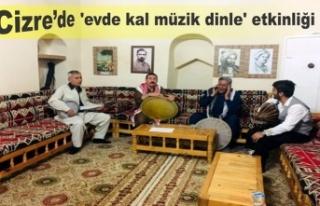 Cizre'de 'evde kal müzik dinle' etkinliği
