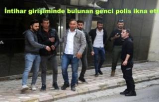 İntihar girişiminde bulunan genci polis ikna etti