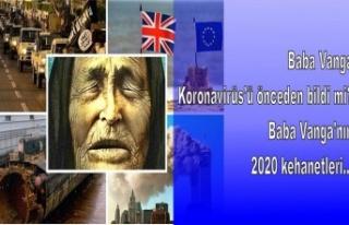 Baba Vanga Koronavirüs'ü önceden bildi mi?...