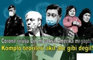 Corona virüsü Çin mi yoksa Amerika mı yaptı?...