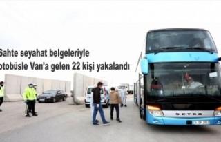 Sahte seyahat belgeleriyle otobüsle Van'a gelen...