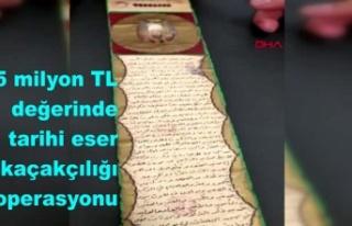 5 milyon TL değerinde tarihi eser kaçakçılığı...