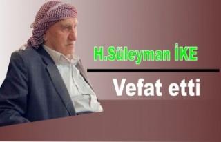 H.Süleyman İke vefat etti