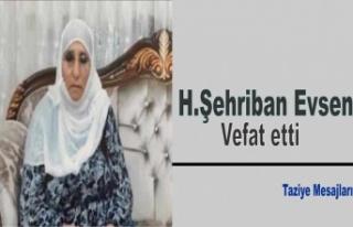 H.Şehriban Evsen vefat etti