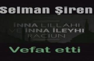 Selman Şiren vefat etti