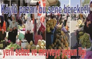 Yerli Sebze ve Meyveye yoğun ilgi