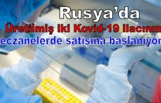 Rusya'da üretilmiş iki Kovid-19 ilacının eczanelerde...