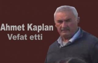 Ahmet Kaplan vefat etti