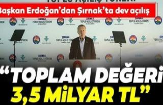Başkan Erdoğan'dan Şırnak'ta dev proje...